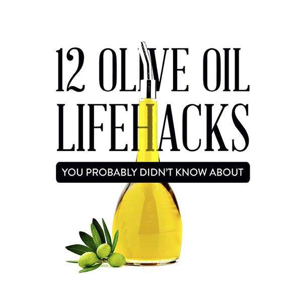 12 Olive Oil Lifehacks